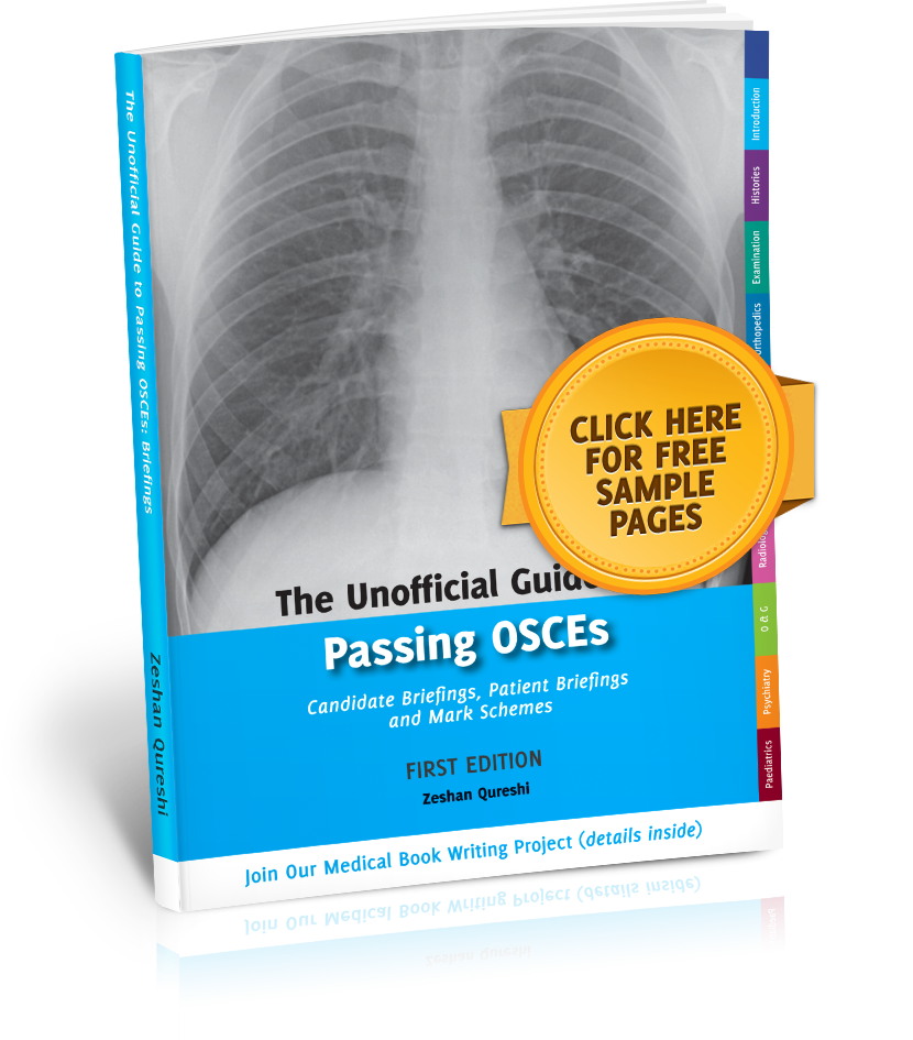 The Unoffical Guide to Medicine - The Unoffical Guide To Passing OSCEs Briefings Book