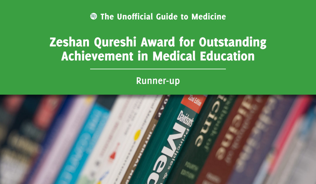 Zeshan Qureshi Award for Outstanding Achievement in Medical Education Runner-up: Rebecca Best