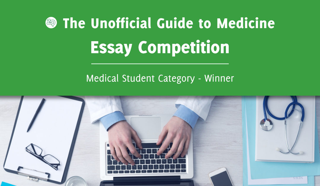 Essay Competition Archives - The Unofficial Guide to Medicine