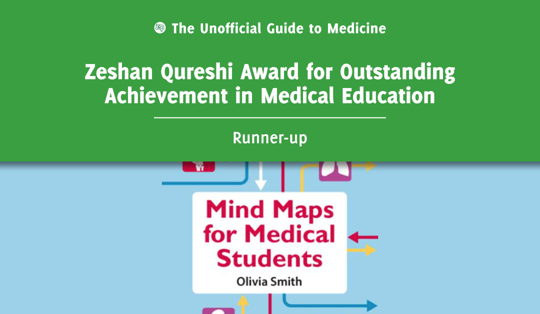 Zeshan Qureshi Award for Outstanding Achievement in Medical Education Runner-up: Olivia Smith
