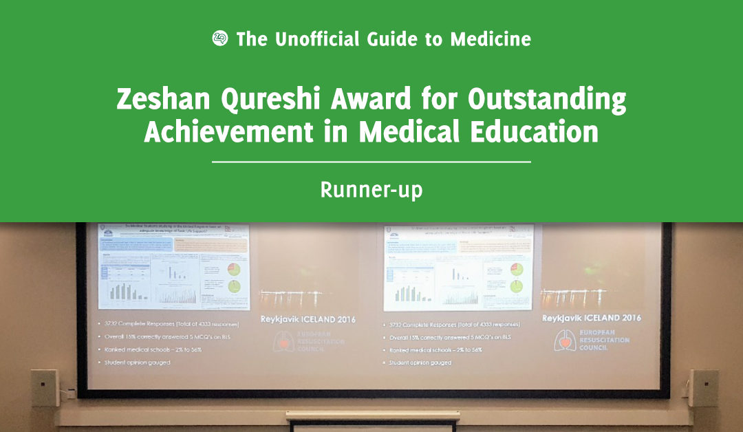 Zeshan Qureshi Award for Outstanding Achievement in Medical Education Runner-up: Rob Willmore