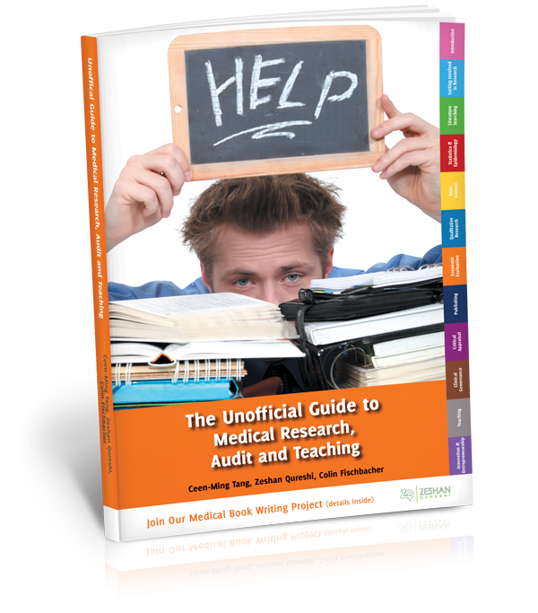 The Unoffical Guide To Medical Research, Audit and Teaching book