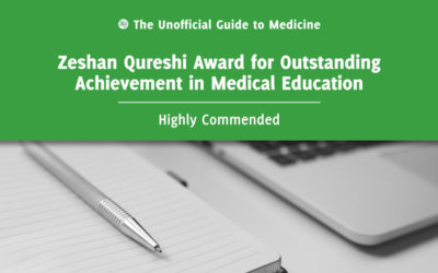 Zeshan Qureshi Award for Outstanding Achievement in Medical Education Highly Commended: Rucira Ooi