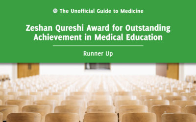Zeshan Qureshi Award for Outstanding Achievement in Medical Education Runner Up: Timothy Shun Man Chu