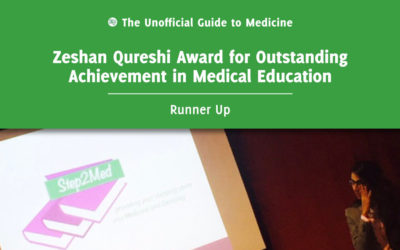Zeshan Qureshi Award for Outstanding Achievement in Medical Education Runner Up: Pooja Devani