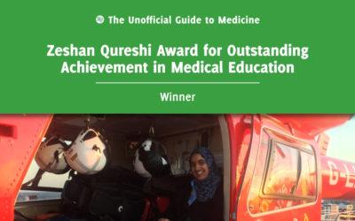 Zeshan Qureshi Award for Outstanding Achievement in Medical Education Winner: Maria Ahmad