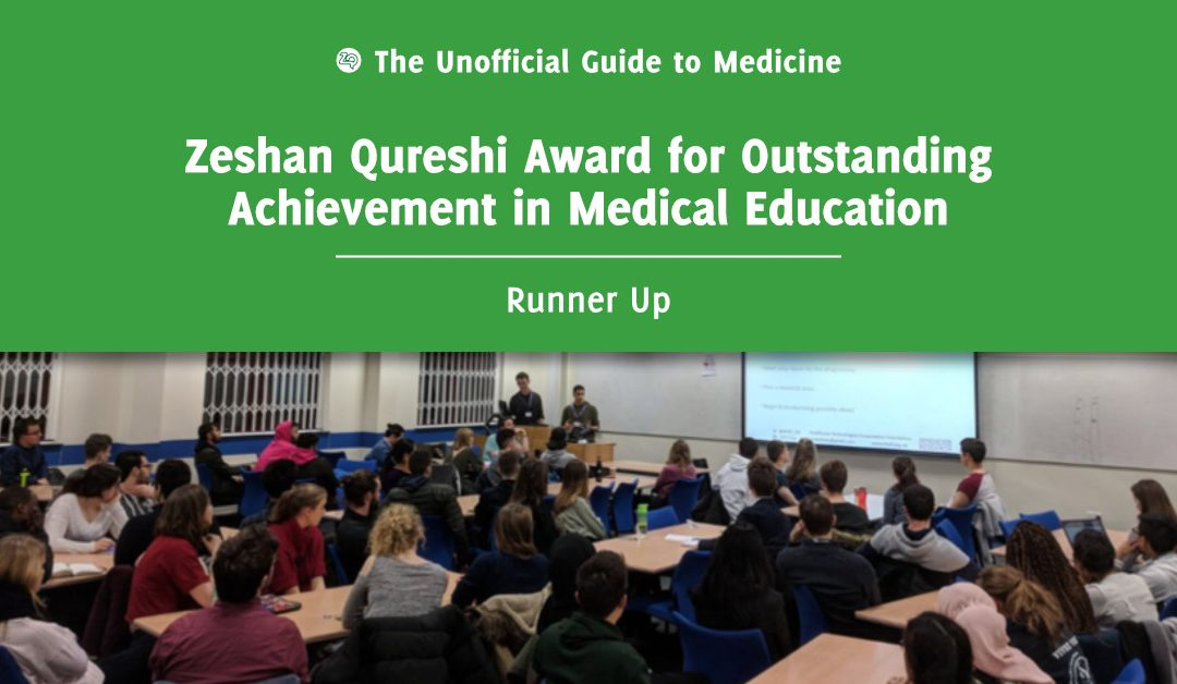 Zeshan Qureshi Award for Outstanding Achievement in Medical Education Runner Up: William Bolton
