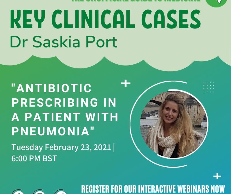 Key Clinical Case: Antibiotic prescribing in a patient with pneumonia